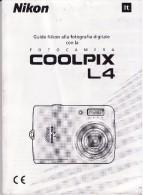 NIKON - GUIDA ALLA FOTOGRAFIA DIGITALE - LIBRETTO D'ISTRUZIONI PER USARE LA COOLPIX L4 - - Macchine Fotografiche