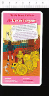 Humour / L'or Et L'argent / Métaux Précieux Métal  / ??? Trésor Incas ???   // IM 165/2 - Vieux Papiers