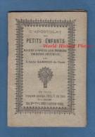 Livre Ancien De 1888 - L´ Apostolat Des Petits Enfants Par L´Abbé Garnier De CAEN ( Calvados ) - Imprimerie Vve Domin - Geschiedenis