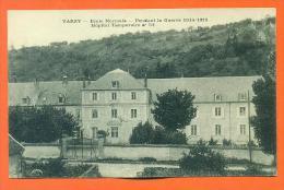 """Dpt  58   Varzy  """"  Ecole Normale - Pendant La Guerre De 1914/1918 Hopital Temporaire N° 51  """" - Otros Municipios"""