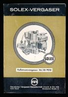 BOEKJE : SOLEX VERGASER :  FALLSTROMVERGASER 36/38 PDSI - 21 X 15 CM - 15 PAGES