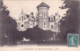 CPA 33 @ ARCACHON @  Le Chalet Luxembourg En 1911 - Arcachon