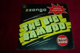 Z ZONGO  ° THE BIG BAMBOO - Dance, Techno & House