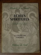 ECRITS SPIRITUELS D'ELISABETH DE LA TRINITE. - Religion