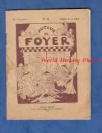Revue Ancienne De 1911 - AUTOUR Du FOYER De Jacques De La Forge - André Brulliard Maitre Imprimeur à SAINT DIZIER ( 52 ) - 1901-1940