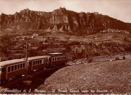 Repubblica Di S.Marino Monte Titano Visto Da Levante Treno Trenino - San Marino