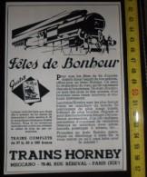 PUBLICITE JOUET TRAIN TRAINS HORNBY MECCANO RUE REBEVAL PARIS - Collections
