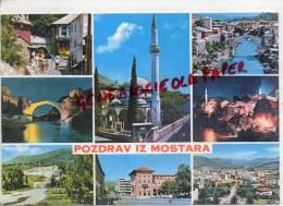 YOUGOSLAVIE - JUGOSLAVIA - MOSTAR   POZDRAV IZ MOSTARA - Yougoslavie