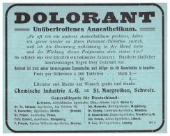 Original Werbung - 1913 - Dolorant , St. Margrethen , Schweiz , Zahnarzt , Stomatologe , Zähne , Dental !!! - SG St. Gallen