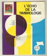 L´ écho De La Timbrologie. No 1395. MARS 1970 - Magazines