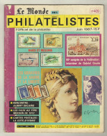 Le Monde Des Philatélistes. No 409. JUIN 1987 - Magazines