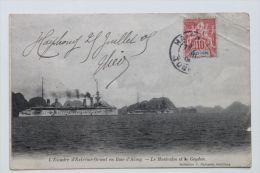 CPA - Vietnam - HAIPHONG  1905 Baie D'Along Escadre  D'Extrème Orient  Le Montcalm Et Geydon - Viêt-Nam