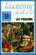 La Cuisine De A à Z : Les Poissons (ISBN 2253008796) - Gastronomie