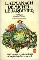 L'almanach De Michel Le Jardinier Par Michel Lis (ISBN 2253024325) - Garden