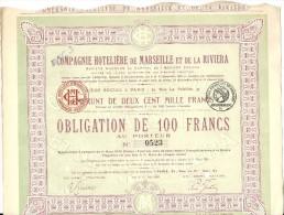 C. HOTELIERE DE MARSEILLE ET DE LA RIVIERA . 100 FR - Tourisme