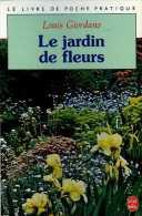 Le Jardin De Fleurs Par Louis Giordano (ISBN 2253031712 EAN 9782253031710) - Jardinería