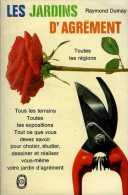 Les Jardins D'agrément Par Raymond Dumay (ISBN 2253004170) - Garden