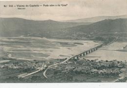 """PORTUGAL - VIANNA DO CASTELLO - Ponte Sobre O Rio """"Lima """" - Viana Do Castelo"""