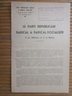 1944 TRACT Du Parti Républicain Radical-socialiste à Ses Militants Et à La Nation:résistance,relèvement  France,patrie - Historical Documents