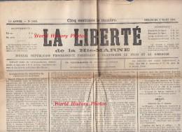 Journal Ancien - LA LIBERTé De La HAUTE MARNE - 4 Mars 1900 - Chroniques Locales De Saint Dizier & Villages - Bragard - Journaux - Quotidiens