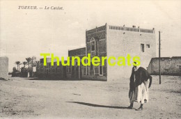 CPA TUNESIE TUNISIE  TOZEUR  LE CAIDAT - Tunisie