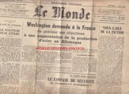 Journal Ancien - LE MONDE - 8 Aout 1947 - Conflit Anglo Egyptien - Industrie D' Allemagne - Iran -  Assemblée Nationale - Non Classés