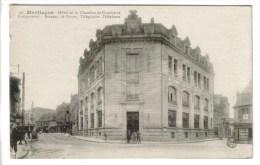 CPA MONTLUCON (Allier) - Hôtel De La Chambre De Commerce Comprenant Bureaux De Poste Télégraphe Téléphone - Montlucon