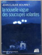 OVNI - La Nouvelle Vague Des Soucoupes Volantes  - Jean Claude Bourret - Avion