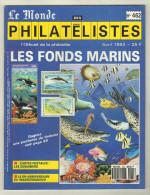 Le Monde Des Philatélistes. No 462. AVRIL 1992 - Magazines