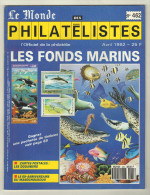 Le Monde Des Philatélistes. No 462. AVRIL 1992 - Zeitschriften