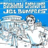 The BACKWOOD CREATURES/JET BUMPERS - Split EP - FANBOY RECORDS - PUNK ROCK - Punk