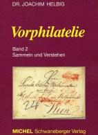 Handbuch Vorphilatelie 2004 Neu ** 30€ Helbig Kommunikation Sammeln Verstehen Briefe New Philatelic History Book Germany - Zubehör