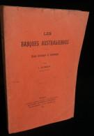 ( Australie ) LES BANQUES AUSTRALIENNES Etude Historique Et économique J. DEROUX 1914 - Economie