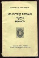 6 - Jean Storch Et Robert Françon - Les Entiers Postaux De France Et De Monaco - Timbres