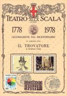 BICENTENARIO TEATRO ALLA SCALA MILANO 1778 / 1978 - 17 GIUGNO 1978 - IL TROVATORE DI GIUSEPPE VERDI SU CARTONCINO - Teatro