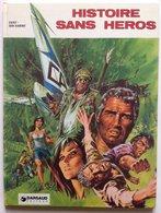 No PAYPAL !! : Dany & Van Hamme Histoire Sans Héros 1 , Album BD Éo 1977 Dargaud TTBE/NEUF Superbe Aventure - Editions Originales (langue Française)