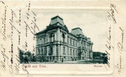 Gruss Aus Trier. Museum - Saluti Da.../ Gruss Aus...