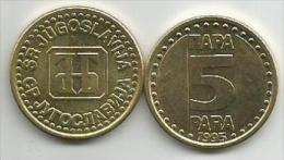 Yugoslavia 5 Para 1995.  KM#164.1 High Grade - Yugoslavia