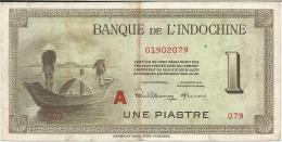 FRENCH INDOCINA 1 PIASTRE 1945 PICK 76b VF - Indochine