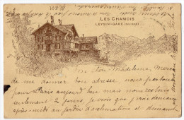 "Pension "" Les Chamois ""  LEYSIN - GARE   -  1903 - TRES RARE - VD Vaud"