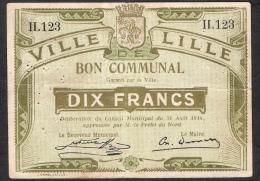 FRANCE  BON COMMUNAL LILLE   10 FRANCS 31 AOUT 1914   VF - Bons & Nécessité