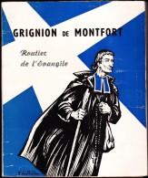 F. Gabriel-Marie - Grigon De Monfort, Routier De L'Évangile - Librairie Saint Gabriel - ( 1966 ) . - Religion