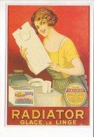 "PUBLICITE - Reproduction Affiche Ancienne  - "" Radiator  ""  Glace Le Linge - Advertising"