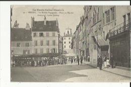 Vesoul  70    La Maison Espagnome Et Place Du Marché Et Avenue Du Lycée Jerome Tres Tres Animée - Vesoul