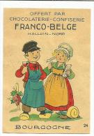 CHROMOS CHOCOLAT FRANCO-BELGE - COSTUME DE BOURGOGNE. - Chocolate