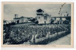 La TRANCHE - L'Eglise Et Le Village - TRES RARE - - La Tranche Sur Mer