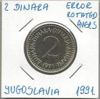 Gh3  Yugoslavia 2 Dinara 1991. ERROR Rotated Avers - Joegoslavië