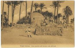 """Tripoli  Italiana Gran Guardia Sull' Estremo Orlo Dell"""" Oasi 15183 Alterocca Terni - Libye"""