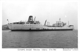"""¤¤  - Carte-Photo Du Pétrolier Du Libéria   """"  OLYPIC EAGLE  """" En 1961 - Bateau De Commerce     -  ¤¤ - Pétroliers"""