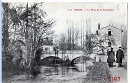 Dijon (Côte-d'Or) Aux Environs, Pont De La Colombière. - Dijon